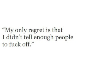quotes, regret, and true image