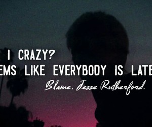 quotes., madness., and blame. image