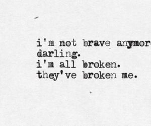broken, quotes, and sad image