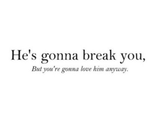 love, quotes, and break image