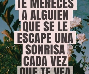 flowers, sonrisa, and quotes image