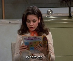 whatever, quotes, and that 70s show image