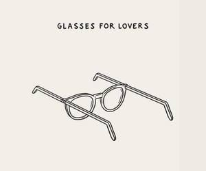 glasses, love, and lovers image