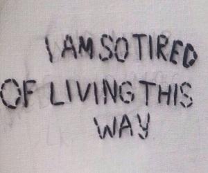 life, sad, and tired image