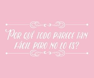 rosa, frases en español, and pensamientos image