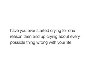 crying, life, and quote image