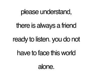alone, friend, and help image