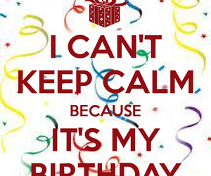 happy birthday, keep calm, and party image