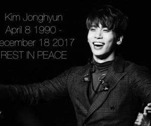 Jonghyun, rest in peace, and rip image