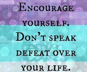defeat, encouragement, and life image