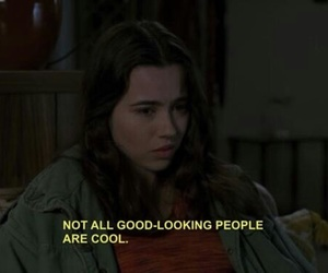freaks and geeks, quotes, and 90s image