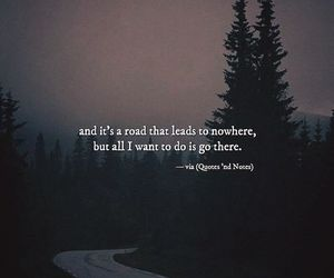 go, road, and nowhere image