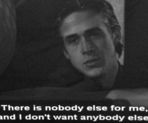 quote, ryan gosling, and the notebook image