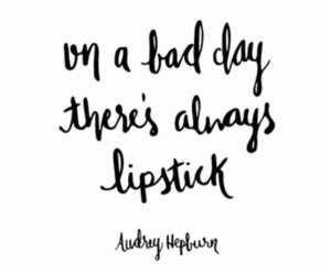 quotes, fashion, and lipstick image