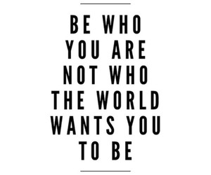 be who you are, confidence, and empowerment image