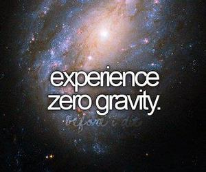 zero gravity, bucket list, and before i die image