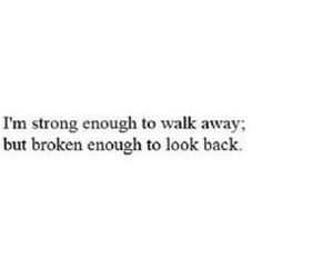 broken, strong, and quotes image