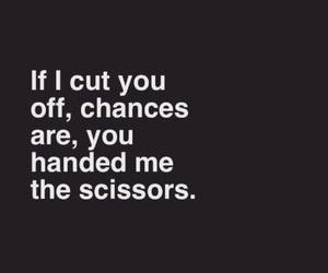 quotes, sad, and scissors image