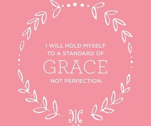 grace, quotes, and perfection image