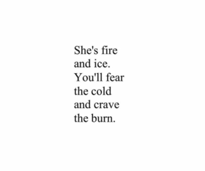 quotes, fire, and ice image