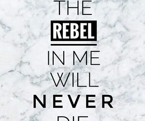rebel and quotes image
