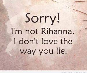 rihanna, lies, and love image