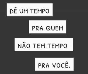 tempo, desapego, and frases image