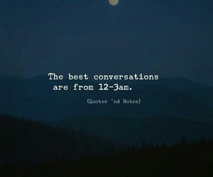 conversations, night, and quotes image