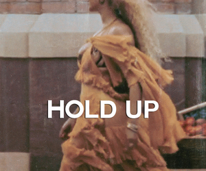 beyoncé and hold up image