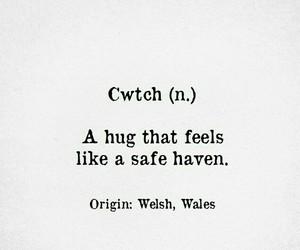 welsh, cwtch, and hug safe haven image