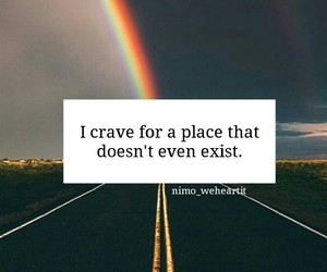 crave, place, and quotes image