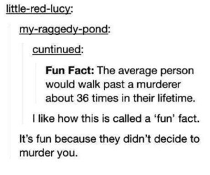 funny, tumblr, and fun fact image
