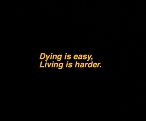 dying, living, and quote image