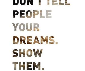 Dream, words, and motivational quotes image