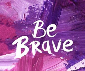 wallpaper, be brave, and purple image