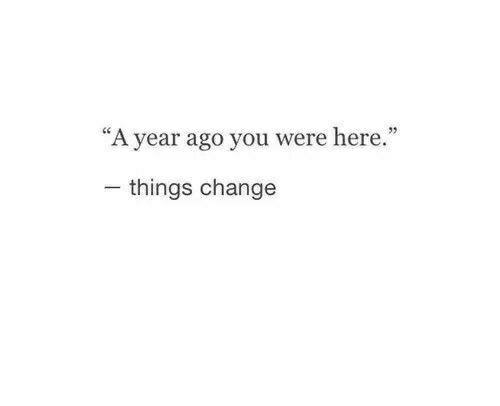 quotes, true, and things change image