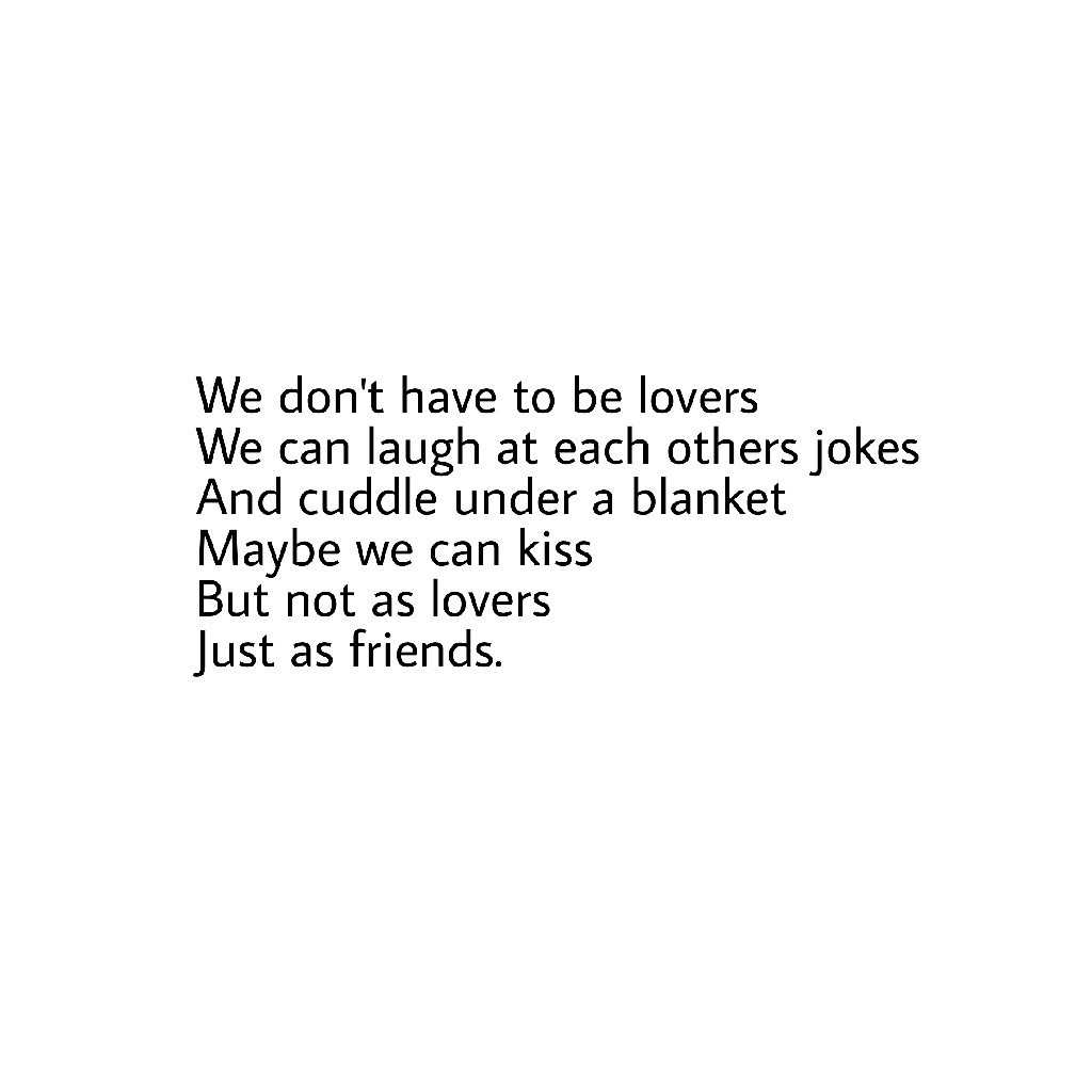 Just friends discovered by bblessed_x on We Heart It