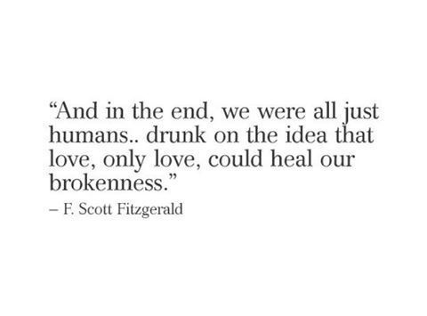 F. Scott Fitzgerald quote about love fixing everything ...