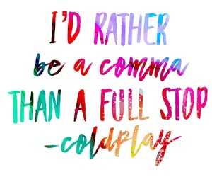 coldplay, colors, and comma image