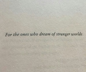 Dream, stranger, and worlds image