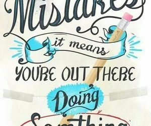 mistakes, positive, and motivational image
