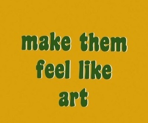 yellow, art, and quotes image