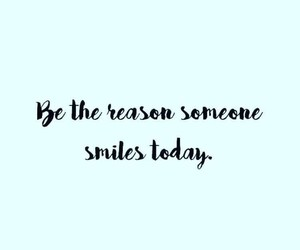 quote, reason, and smile image