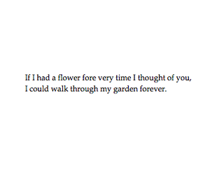 flowers, qoute, and love image