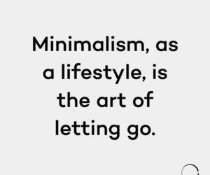 Lifestyle, minimum, choosing less over more