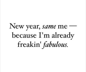me, fabulous, and new year image