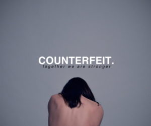 counterfeit and together we are stronger image