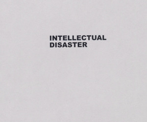disaster, text, and intellectual image