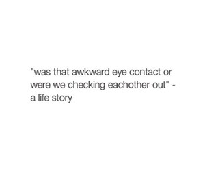eye contact, life, and quote image