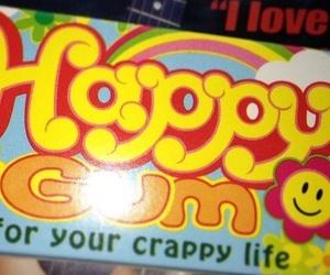 happy, crappy, and gum image